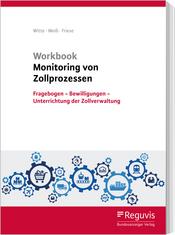 Workbook Monitoring von Zollprozessen - Fragebogen - Bewilligungen - Unterrichtung der Zollverwaltung